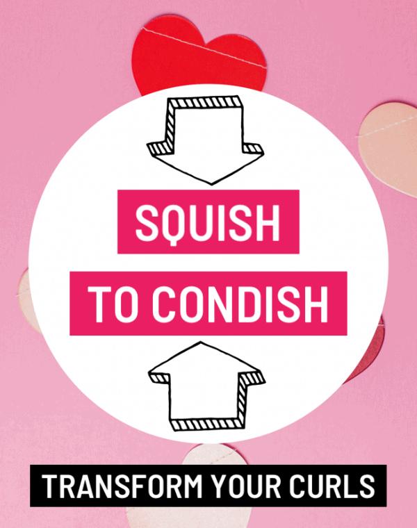 squish to condish method