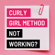 curly girl method not working?